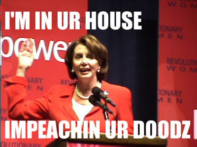 I'm in UR House Impeaching UR d00dz